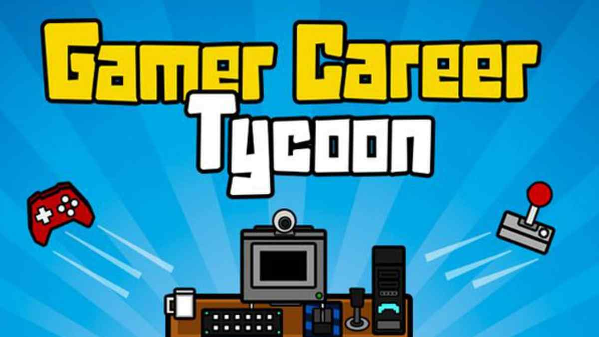 Gamer Career Tycoon