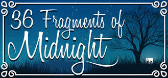 36 Fragments OfMidnight