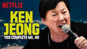 Ken Jeong: You Complete Me,Ho