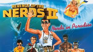 Revenge of the Nerds 2: Nerds inParadise