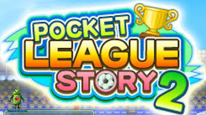 Pocket League Story 2 (Mobile)
