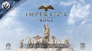 Imperator Rome Cicero Update LaunchesToday