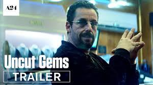 Uncut Gems (Trailer)