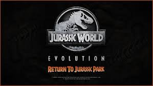 Jurrasic Park Evolution: Return to Jurassic ParkDLC