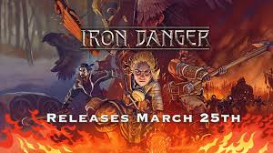 Iron Danger Gets March 25th ReleaseDate