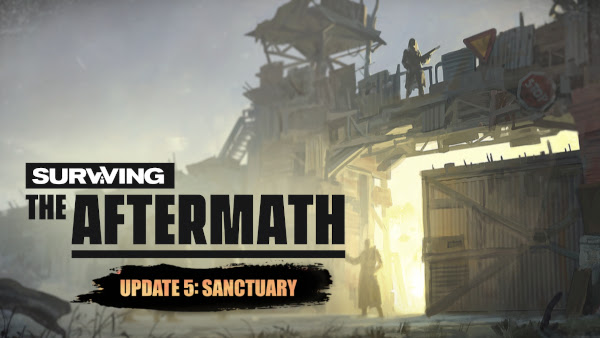 Surviving The Aftermath, Update 5 Sanctuary Update Trailer