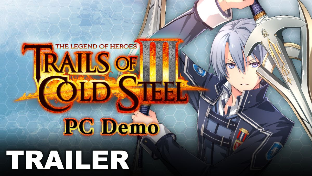 Trails of Cold Steel # PC Demo Available