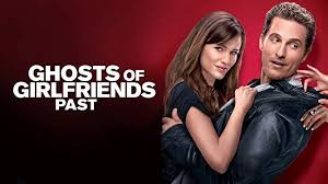 Ghost Of Girlfriends Past (2009)